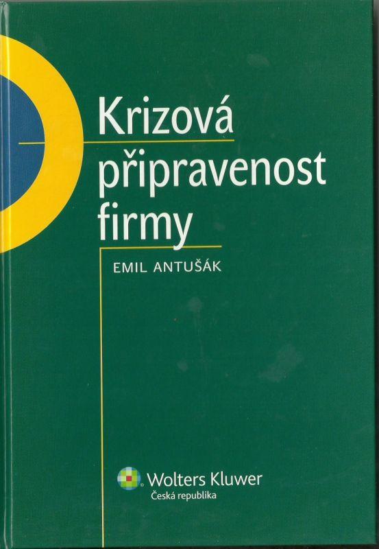 Krizová připravenost firmy – Antušák, E.