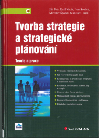 Tvorba strategie a strategické plánování - Fotr, J.; Vacík, E.; Souček, I.; Špaček, M.; Hájek, S.